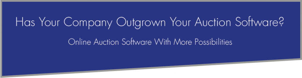 have you outgrown auction software
